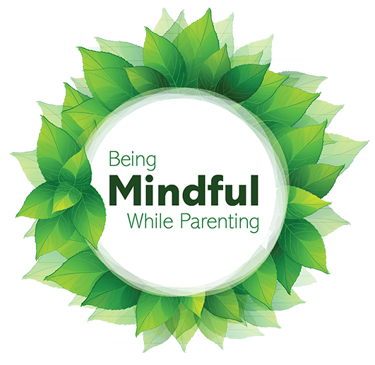 Being Mindful while Parenting