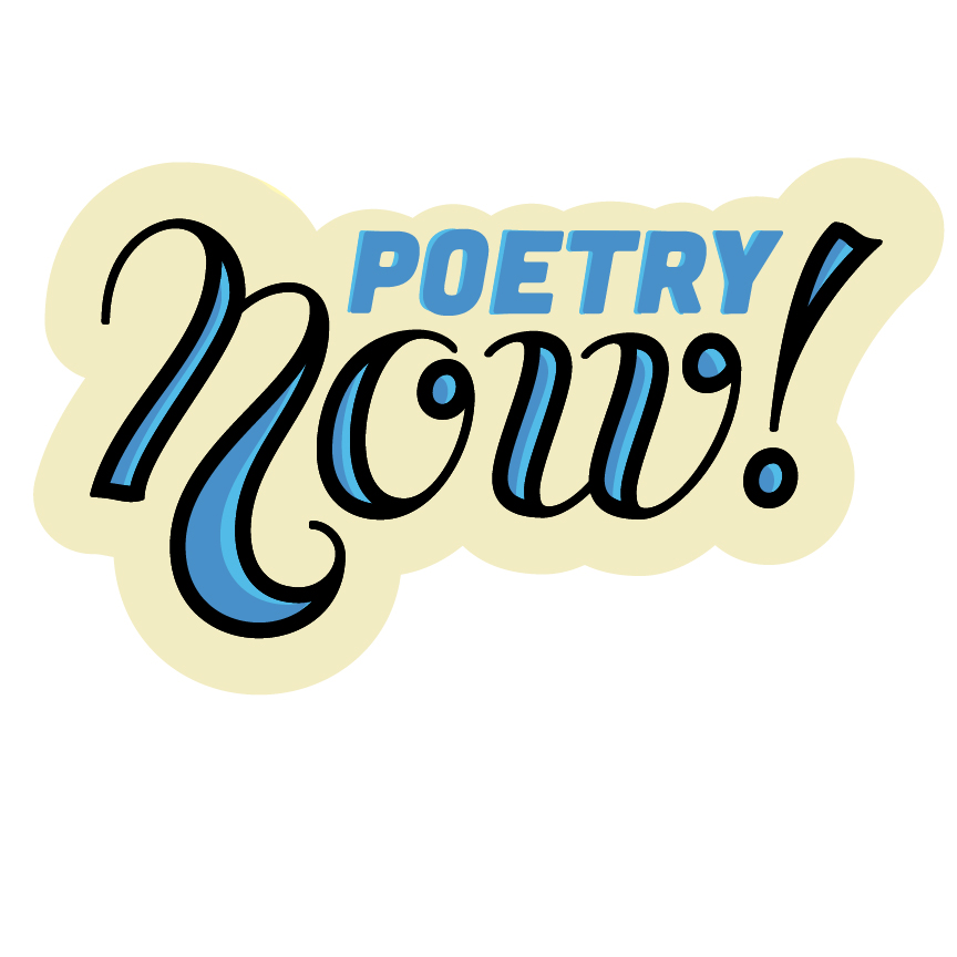 Poetry Now!